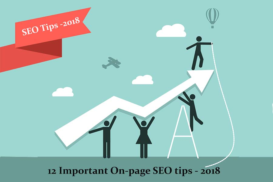 12 important SEO tips on the page to get a higher ranking in 2018
