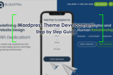 WordPress Theme Development -Step by Step Guide
