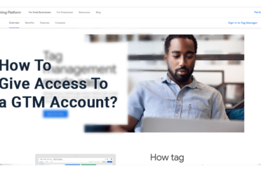 How To Give Someone Access To GTM Account?